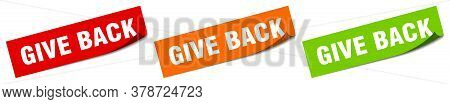 Give Back Sticker. Give Back Square Isolated Sign