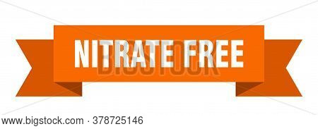 Nitrate Free Ribbon. Nitrate Free Isolated Band Sign
