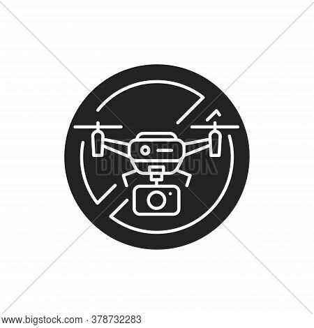 Quadcopter Video Prohibited Black Glyph Icon. No Drone Zone. Aircraft Device Concept. Sign For Web P
