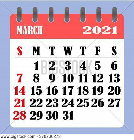 Letter Calendar For March 2021. The Week Begins On Sunday. Time, Planning And Schedule Concept. Flat