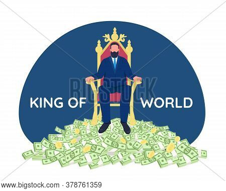 Successful Businessman Sitting On Throne 2d Vector Web Banner, Poster. King Of World Phrase. Tycoon