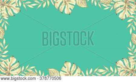 Floral Frame With Watercolor Tropical Plants And Leaves On Teal Blue Background.