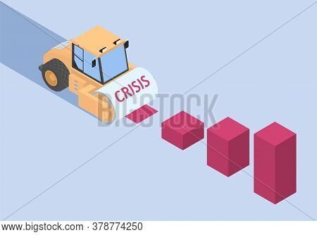 The Road Roller Is A Symbol Of The Crisis And It Is Destroying The Economy.