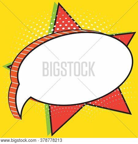 Retro Empty Comic Speech Bubble Against Background Of Big Star. Baby Message Sticker. Schooling. Sch