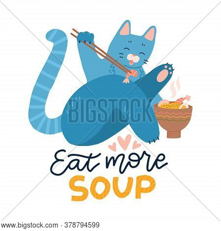 Cat Eating Ramen Noodle. Kitten Logo Mascot Cartoon Character. Animal Print Concept Isolated On Whit