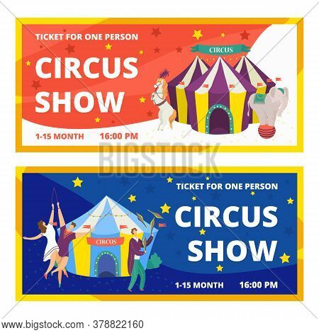 Circus Tickets Set Of Carnival Entertainment Horizontal Banners With Animals Show And Performance Wi