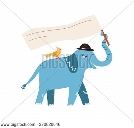 Funny Protesting Elephant With Bird Holding Flag, Banner, Card With Place For Text In Trunk. Childis
