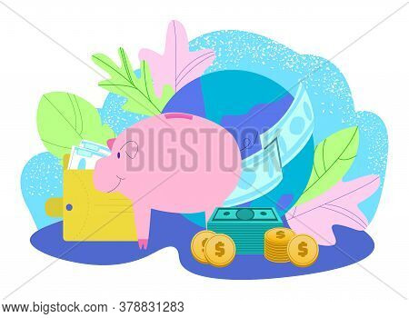 Save Money For Travel Flat Isolated On White Vector Illustration. Piggy Bank With Coins Cash And Dol