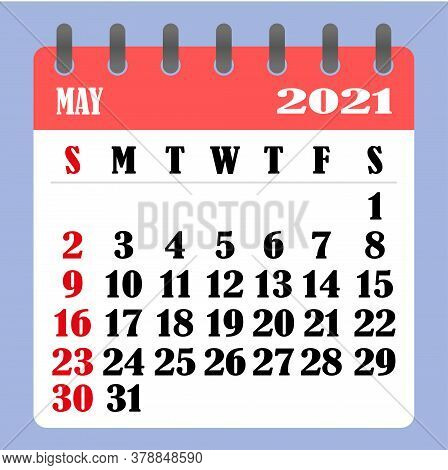 Letter Calendar For May 2021. The Week Begins On Sunday. Time, Planning And Schedule Concept. Flat D