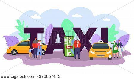 Taxi Car, Driver Near Urban Automobile Transport Vector Illustration. Transportation Business For Tr