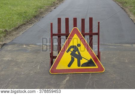 Roadworks Sign Is On A Closed Pedestrian Crossing