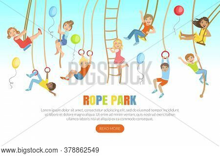 Rope Park Landing Page Template, Happy Children Swinging On Ropes Web Page, Mobile App, Homepage Vec