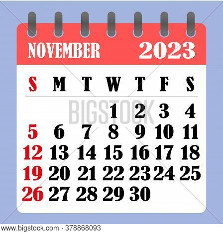Letter Calendar For November 2023. The Week Begins On Sunday. Time, Planning And Schedule Concept. F