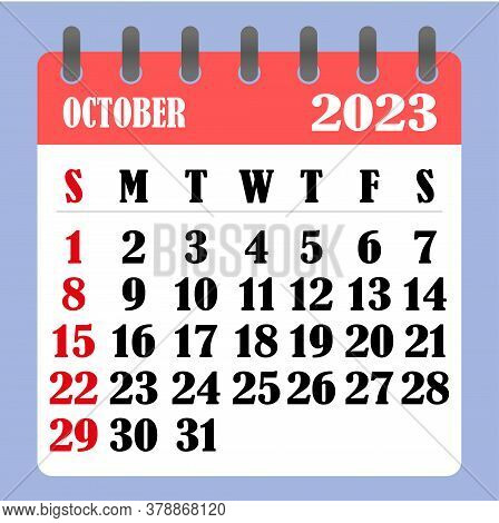 Letter Calendar For October 2023. The Week Begins On Sunday. Time, Planning And Schedule Concept. Fl