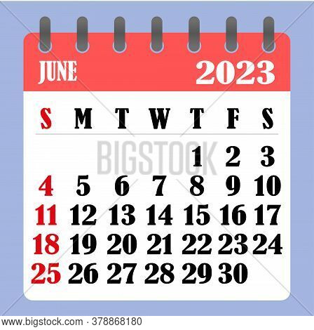 Letter Calendar For June 2023. The Week Begins On Sunday. Time, Planning And Schedule Concept. Flat