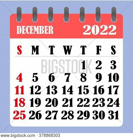 Letter Calendar For December 2022. The Week Begins On Sunday. Time, Planning And Schedule Concept. F