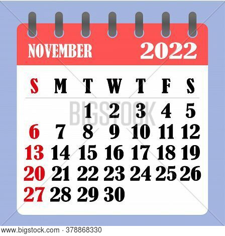 Letter Calendar For November 2022. The Week Begins On Sunday. Time, Planning And Schedule Concept. F