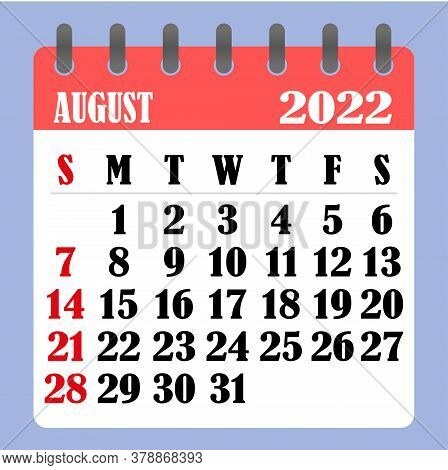 Letter Calendar For August 2022. The Week Begins On Sunday. Time, Planning And Schedule Concept. Fla