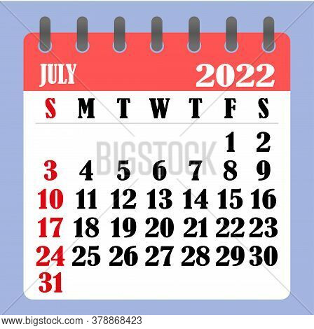 Letter Calendar For July 2022. The Week Begins On Sunday. Time, Planning And Schedule Concept. Flat