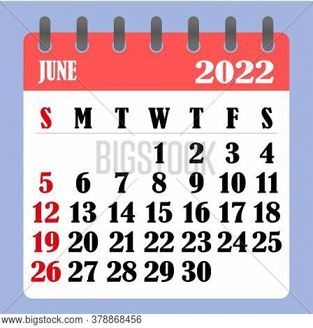 Letter Calendar For June 2022. The Week Begins On Sunday. Time, Planning And Schedule Concept. Flat