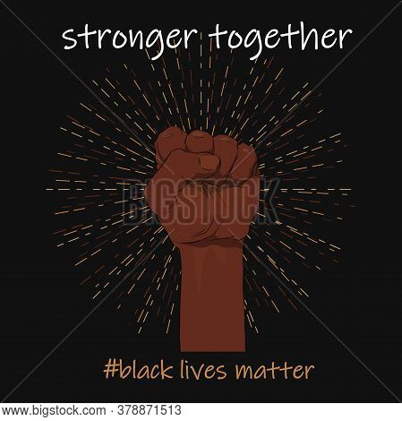 Raised Fist In Different Skin Colors On A Black Background. Black Lives Matter. Sticker, Patch, T-sh