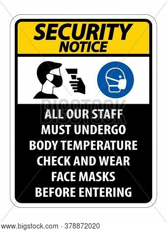 Security Notice Staff Must Undergo Temperature Check Sign On White Background