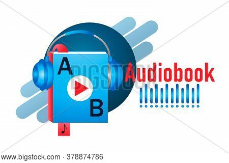 Audiobook Online E-library Flat Icon. Vector Book Symbol With Bookmark And Headphones. Audio Reader