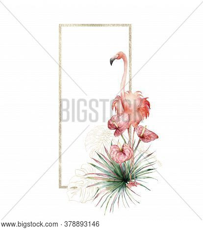 Watercolor Gold Frame With Pink Flamingo, Linear Palm Branch And Anthurium. Hand Painted Tropical Bi