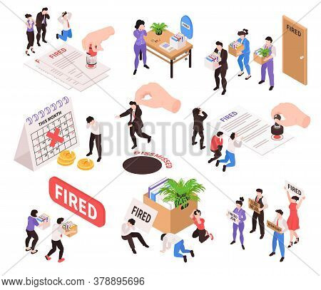 Isometric Dismissal Fired Need Job Set Of Isolated Icons And Human Characters Of Workers With Goods