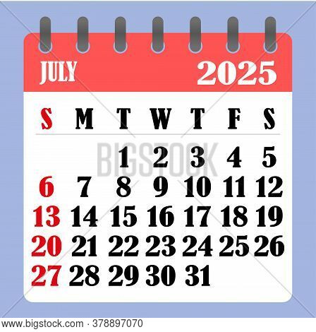 Letter Calendar For July 2025. The Week Begins On Sunday. Time, Planning And Schedule Concept. Flat
