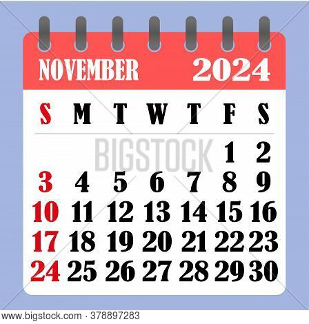 Letter Calendar For November 2024. The Week Begins On Sunday. Time, Planning And Schedule Concept. F