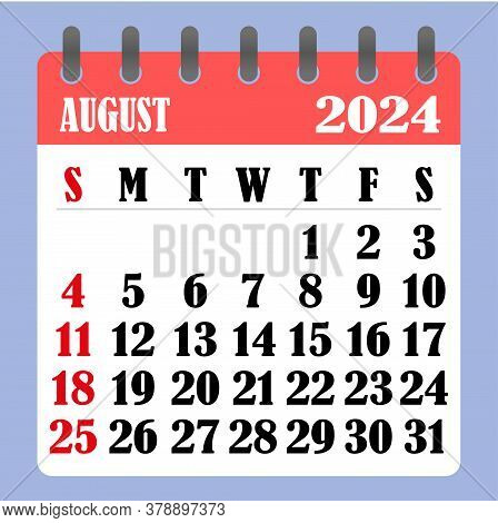 Letter Calendar For August 2024. The Week Begins On Sunday. Time, Planning And Schedule Concept. Fla