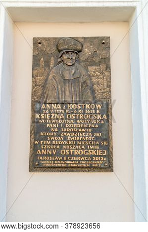 Jaroslaw, Poland - June 12, 2020: Commemorative Plaque Dedicated To Princess Anna Ostrogska.
