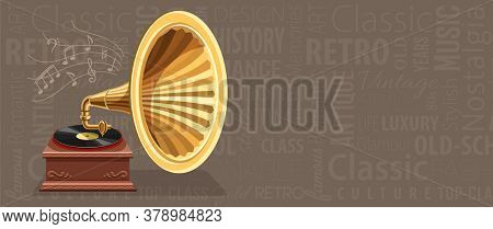 Vintage gramophone with vinyl recording on disc horizontal banner with retro keywords background. Gramophone vinyls records. Retro player, Art classic music concept. Copyspace. 3D illustration.