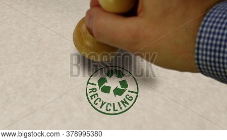 Recycling Stamp And Stamping Hand. Recycle Symbol, Arrows, Recyclable Materials, Environmental Prote