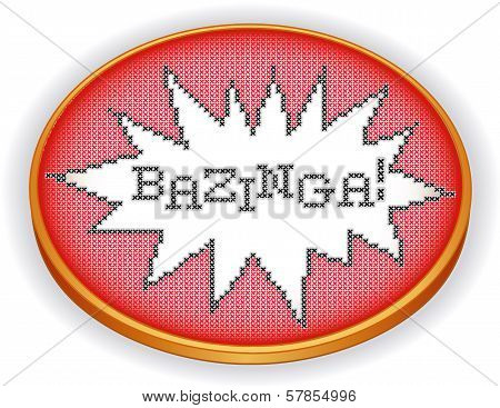 Retro wood embroidery hoop with cross stitch needlework sewing design sampler, Bazinga in explosion frame, isolated on white background. poster