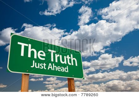 The Truth Green Road Sign