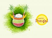 Traditional mud pot with rice, sugarcane and wheat grain on color splash background for South Indian harvesting festival, Happy Pongal celebrations. poster