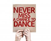 Never Miss a Chance to Dance card isolated on white background poster