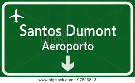 Rio De Janeiro Santos Dumont Brazil International Airport Highway Sign