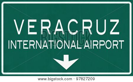 Veracruz Mexico International Airport Highway Sign