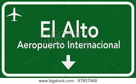 El Alto Bolivia International Airport Highway Sign