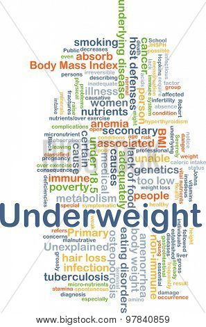 Background concept wordcloud illustration of underweight