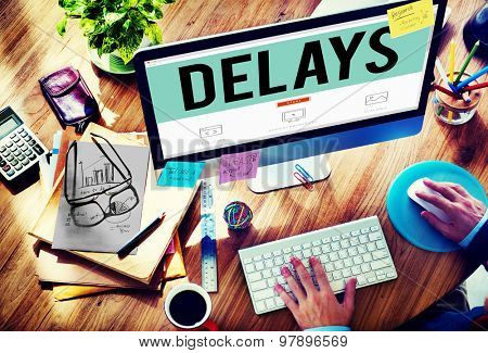 Delays Late Layover Postponed Hindrance Retain Concept
