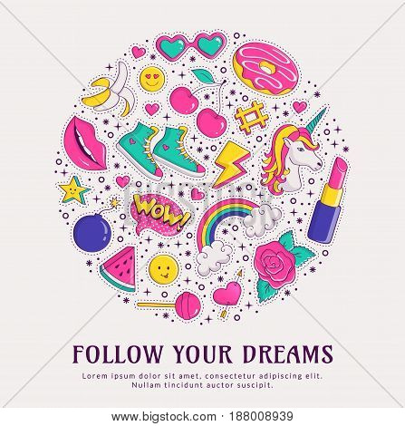 Follow your dreams. Fashion banner with colorful patch badges isolated on white background and space for text. Vector trendy illustration in 80s-90s comic style.