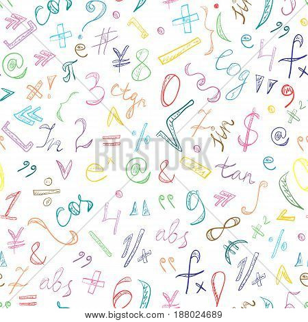 Seamless Pattern of Colorful Hand Drawn Doodle Symbols and Numbers. Scribble Mathematics Signs. Vector Illustration.