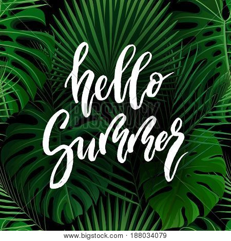 Hello Summer brush lettering. Vocation cards, banners, posters design. Green palm tropical leaves background. Handwritten modern brush pen calligraphy. Vector illustration stock vector.