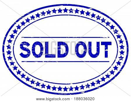 Grunge blue sold out oval rubber seal stamp on white background