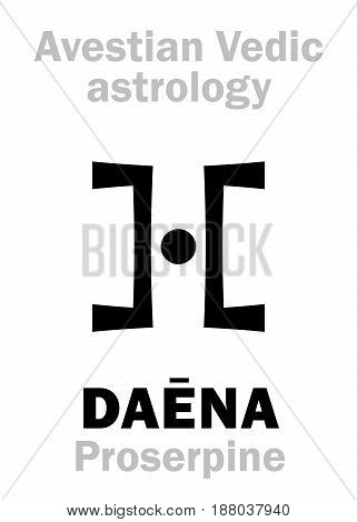 Astrology Alphabet: DAENA (Proserpine), Avestian vedic astral planet. Hieroglyphics character sign (single symbol).