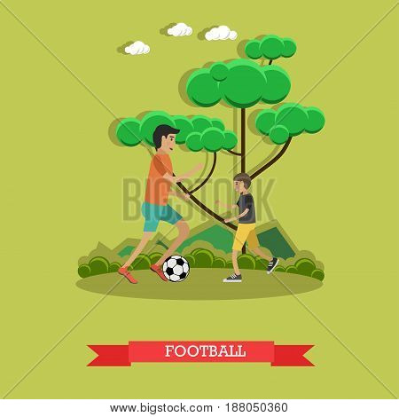 Vector illustration of father and his son playing football. Childcare and parenting concept flat style design element.